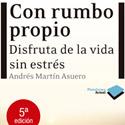 Compra el libro: Con rumbo propio de Andrés Martín
