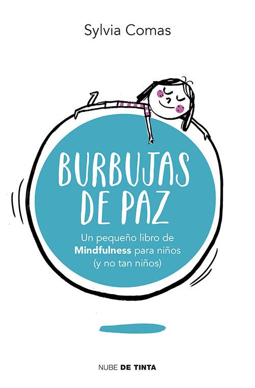 Burbujas De Paz Instituto Esmindfulness Cursos Mbsr En Barcelona
